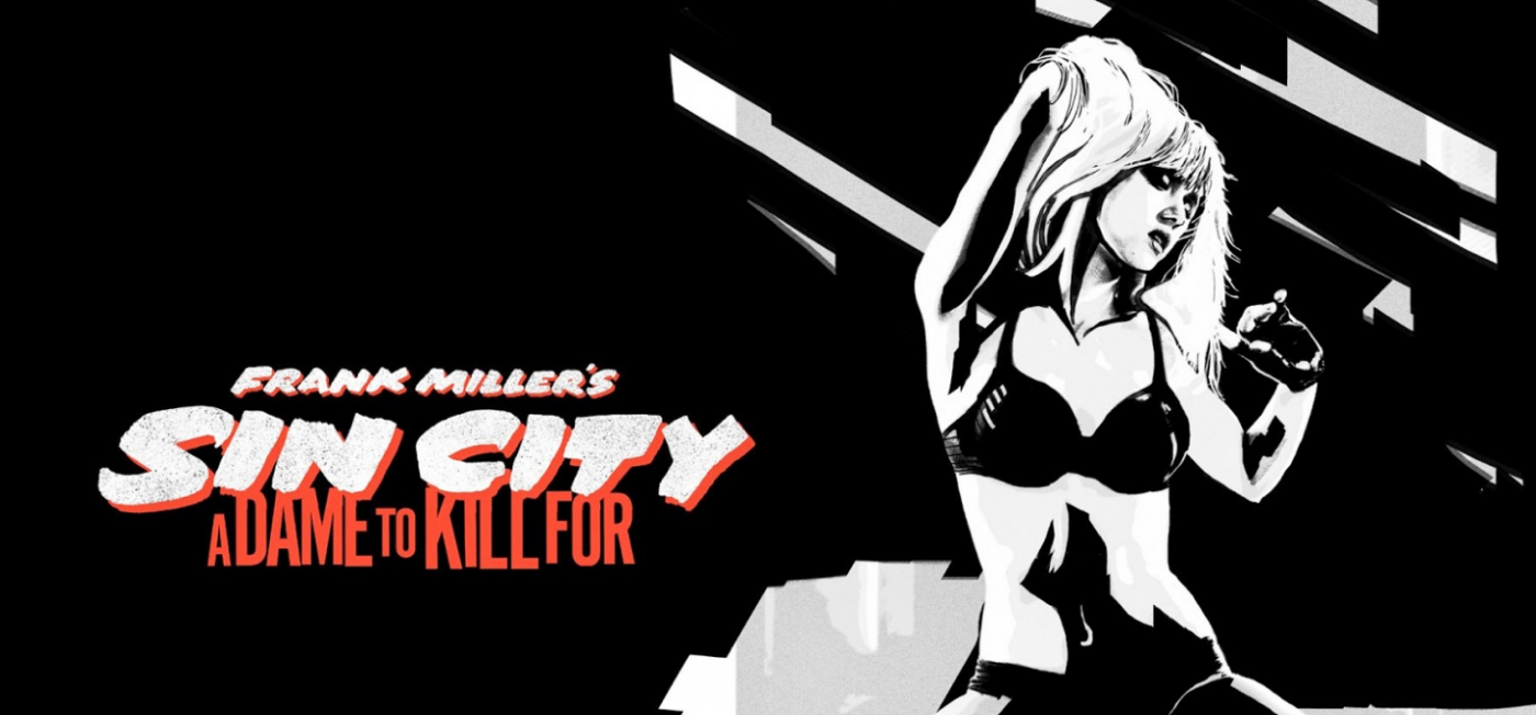 Is It Good? Sin City: A Dame to Kill For Review