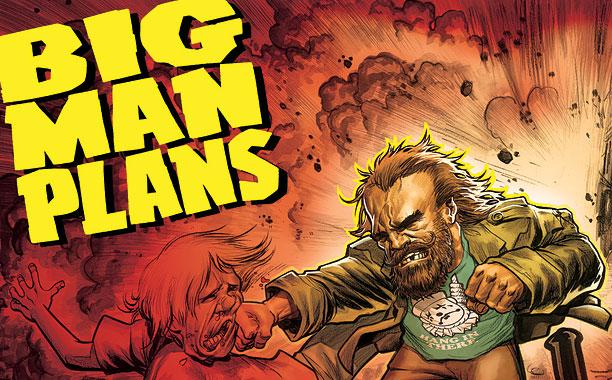 Is It Good? Big Man Plans #1 Review