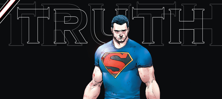 """Writer Greg Pak and artist Aaron Kuder are ready to shake up Superman and Action Comics in a big way with their brand new """"Truth"""" story line."""