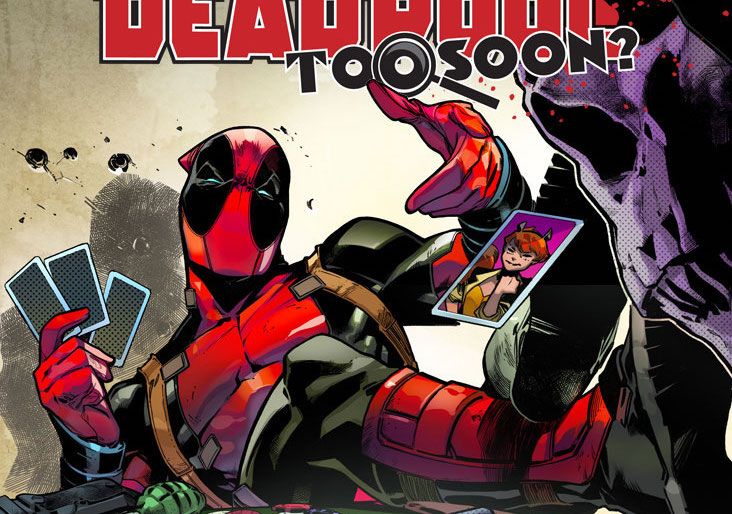 Marvel Preview: Deadpool: Too Soon? #1