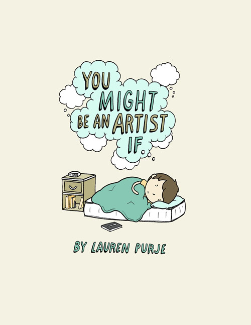 You Might Be An Artist If…