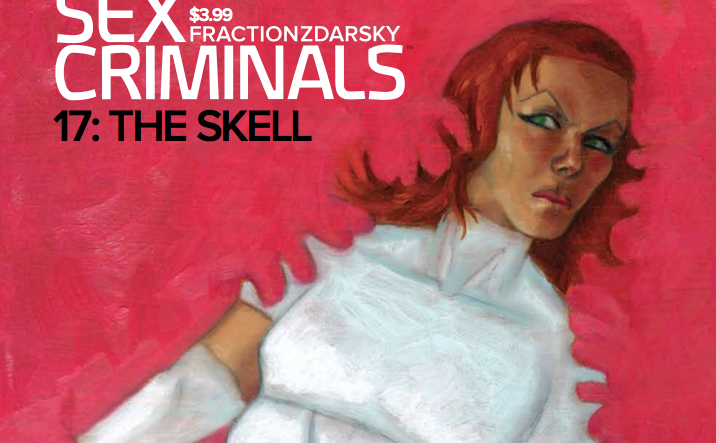 "Sex Criminals is thankfully back on a regular schedule--I was starting to miss Jon and Suzie and their incredibly screwed up adventures. Last issue served to catch readers back up to speed after an extended hiatus, so issue #17, entitled ""The Skell,"" should set some new stories in motion."