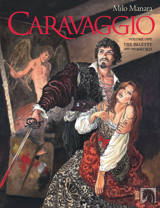 Caravaggio Volume 1: The Palette and the Sword Review
