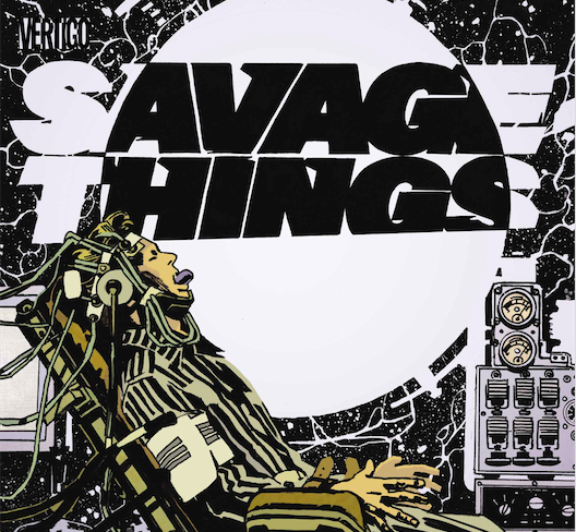 Savage Things #4 Review