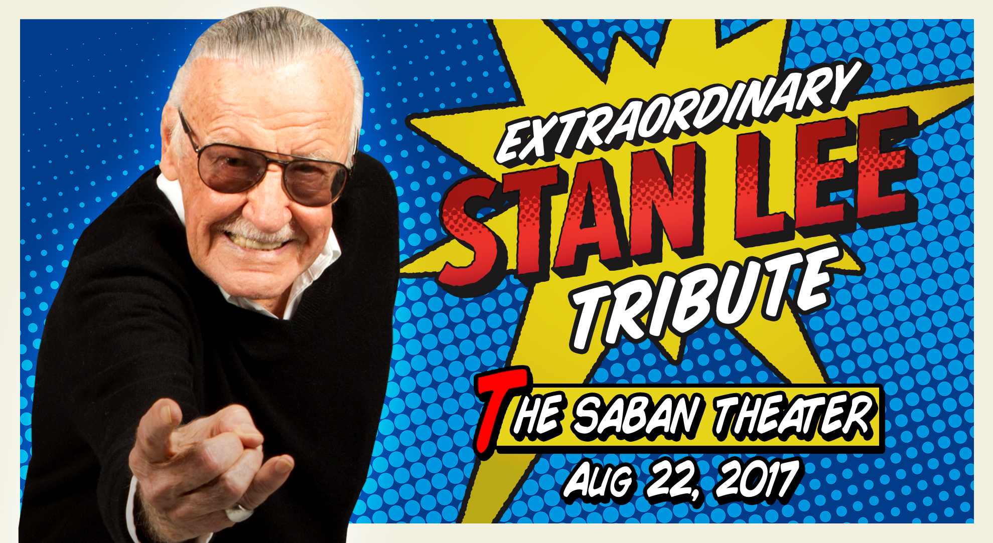Star-Studded Stan Lee Tribute Set for August 22 at Saban Theatre in Beverly Hills