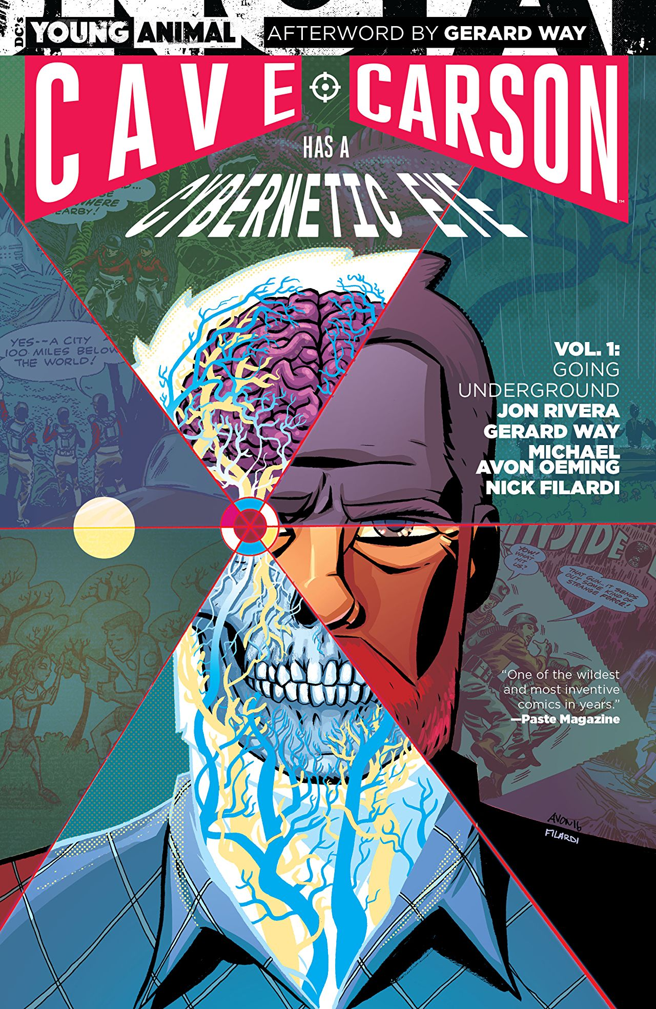 'Cave Carson Has a Cybernetic Eye Vol 1: Going Underground' is a psychedelic, adult subversion of the genre