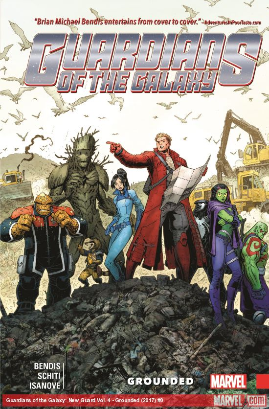 'Guardians of the Galaxy: New Guard Vol. 4: Grounded' is the perfect culmination of Bendis' work on the series