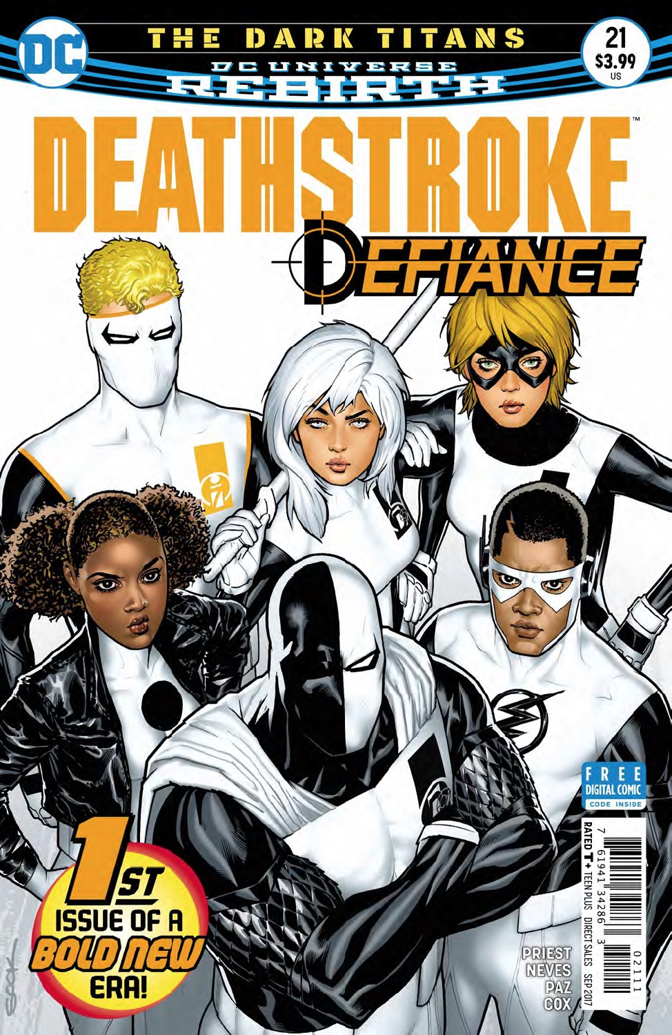 Deathstroke formulates a team called Defiance now that he's on the straight and narrow.