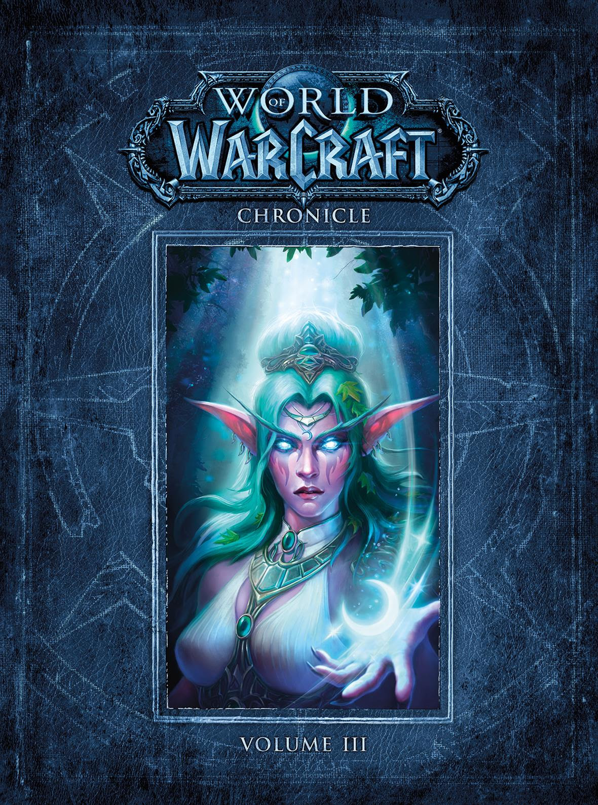 """SDCC 2017: """"World of Warcraft Chronicle"""" Third Installment Released by Dark Horse and Blizzard Entertainment"""