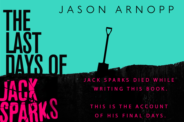 There may not be a lot of folks who'd want to wish Jack Sparks well at his funeral, but learning about how he died is a heck of a lot of fun.