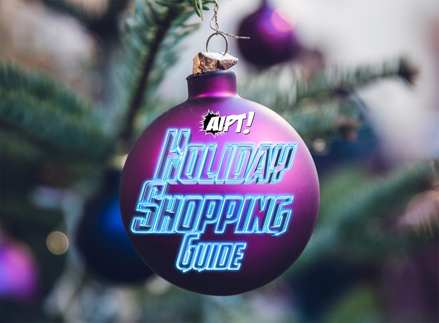 AiPT!'s 2017 Holiday Shopping Guide
