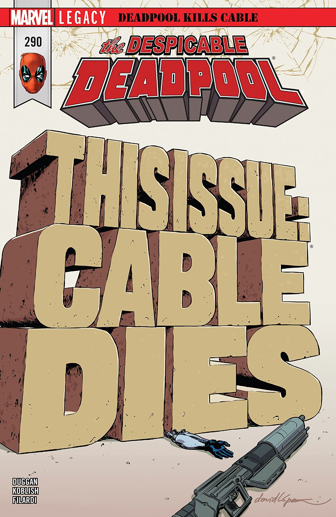 Despicable Deadpool #290 review: Yes, Deadpool kills Cable