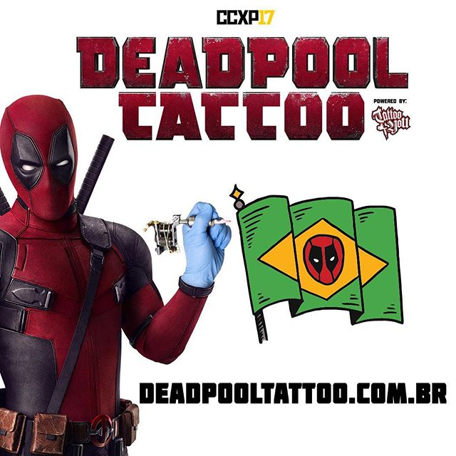 'Deadpool 2': Official Teaser Trailer #3 reveals offer of free tattoos at 2017 CCX in Sao Paulo, Brazil