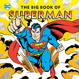 'The Big Book of Superman' and 'The Big Book of Wonder Woman' introduce your kids to the history of DC's icons