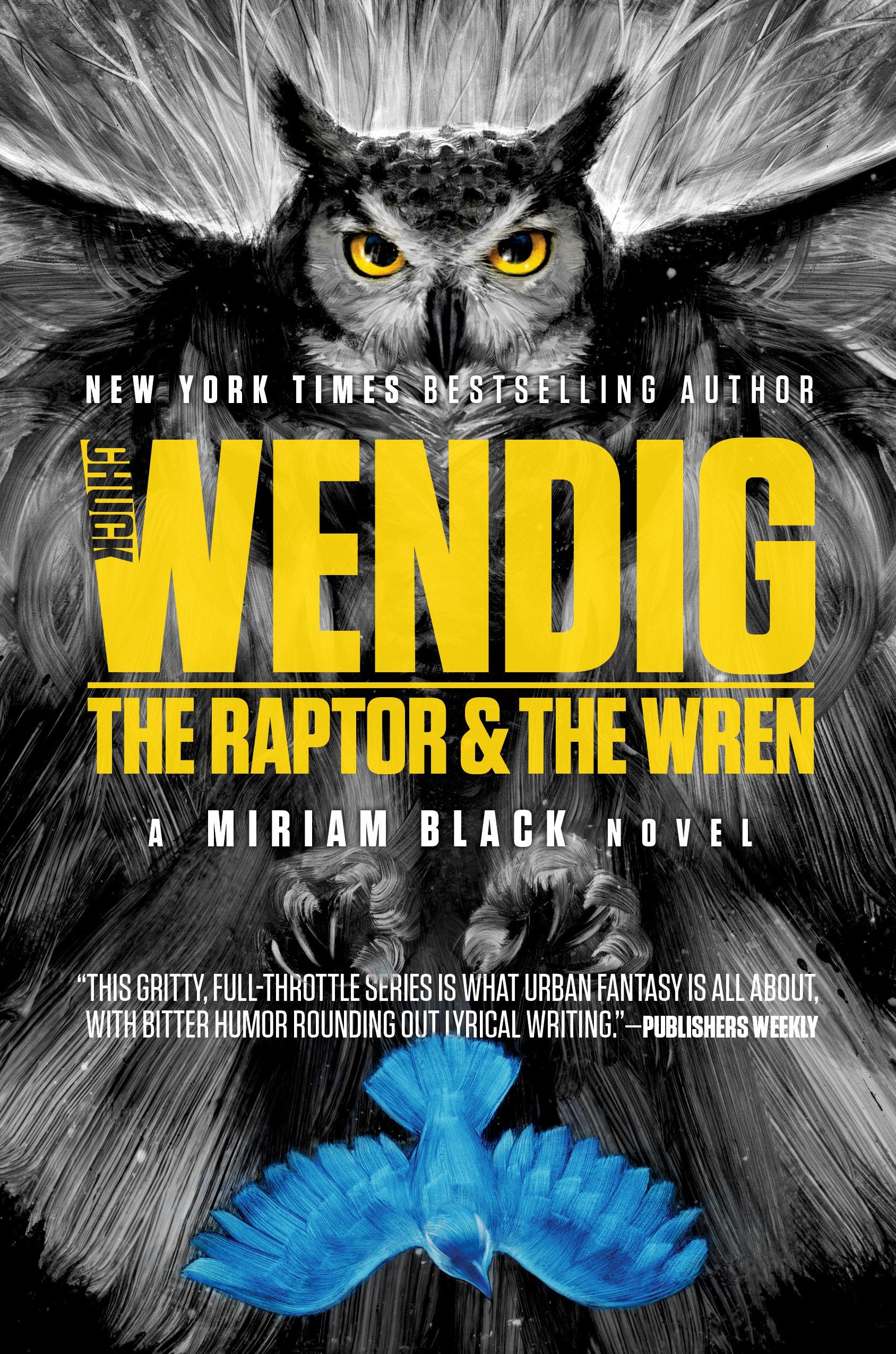 'The Raptor and The Wren' by Chuck Wendig review: Another fantastic chapter in Miriam's quest