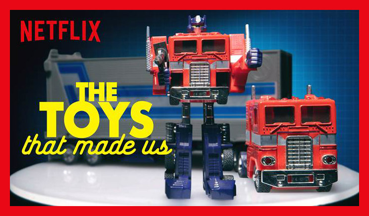 'The Toys That Made Us' renewed for a second season - Here are the toylines you could see