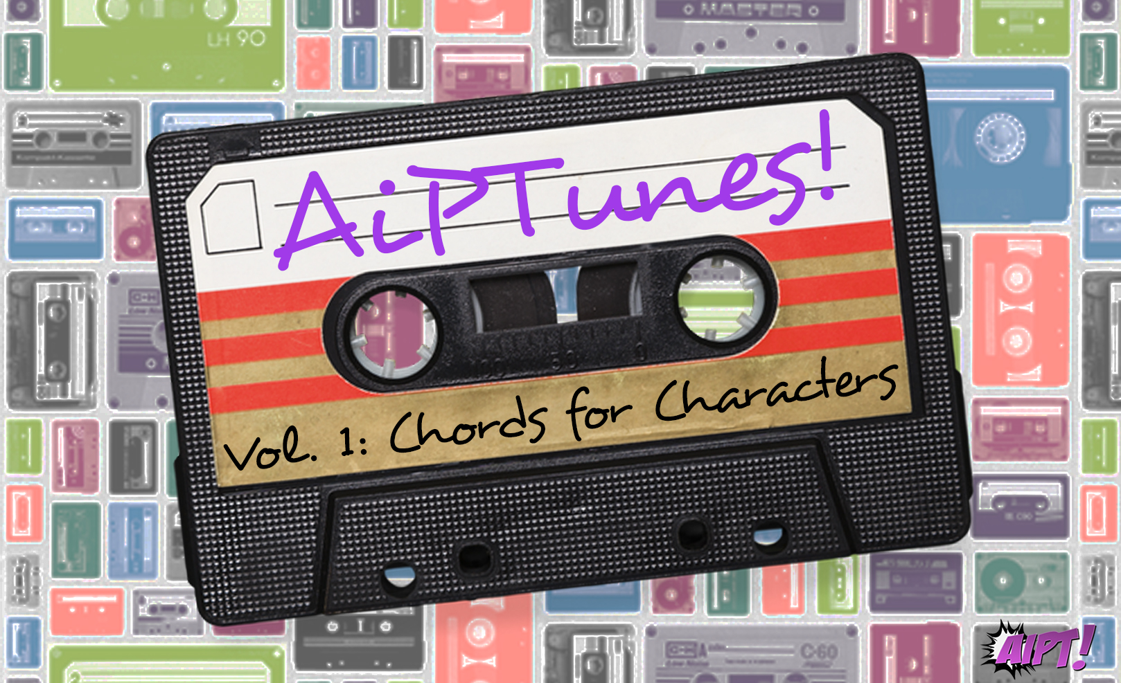AiPTunes! Vol. 1: Chords for Characters