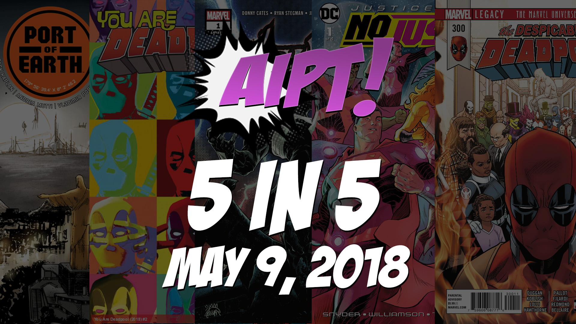 May 9, 2018's 5 in 5: The five comic books you should buy this week