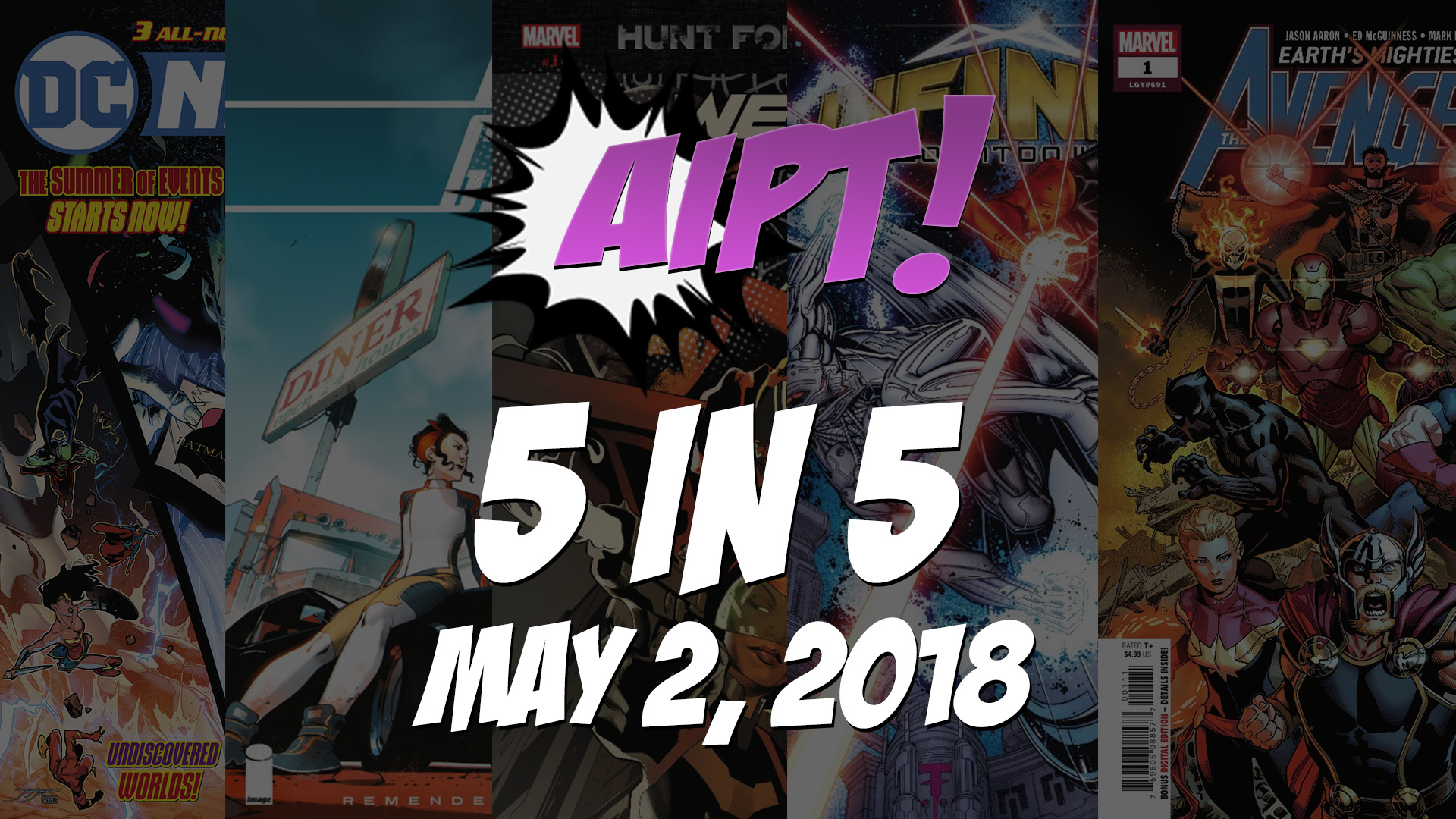 May 2, 2018's 5 in 5: The five comic books you should buy this week