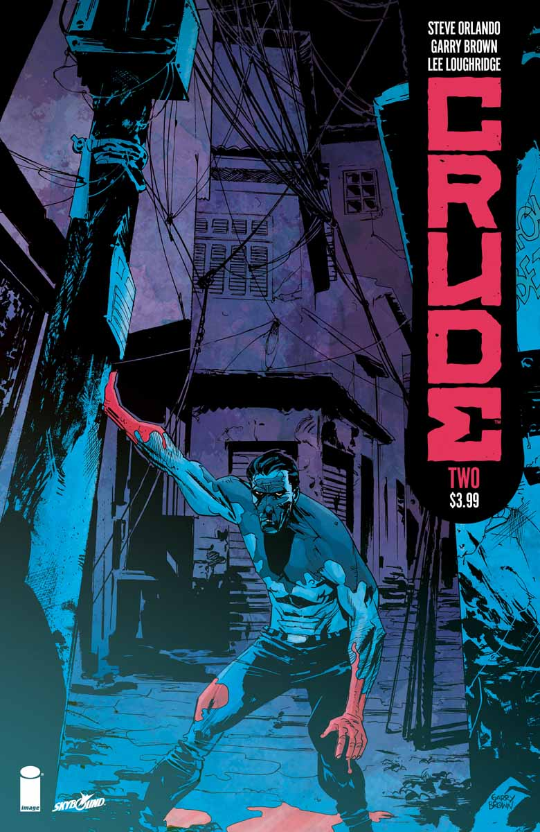 CRUDE #2 review: A bad-ass, world-building ride