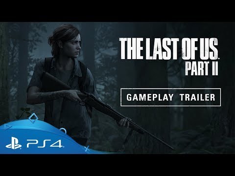 E3 2018: Sony reveals in-depth look at The Last of Us Part Two