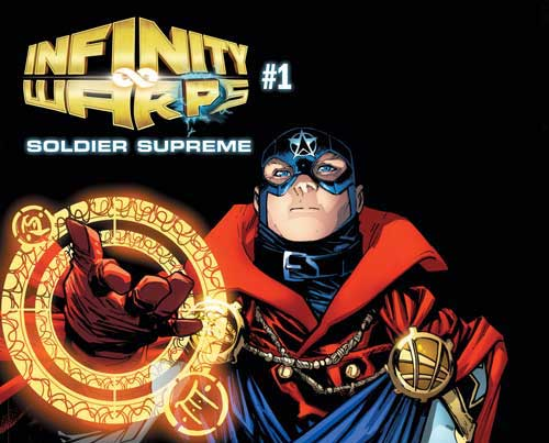 First Look: Iron Hammer and Soldier Supreme! This is Marvel Comics Infinity Warps