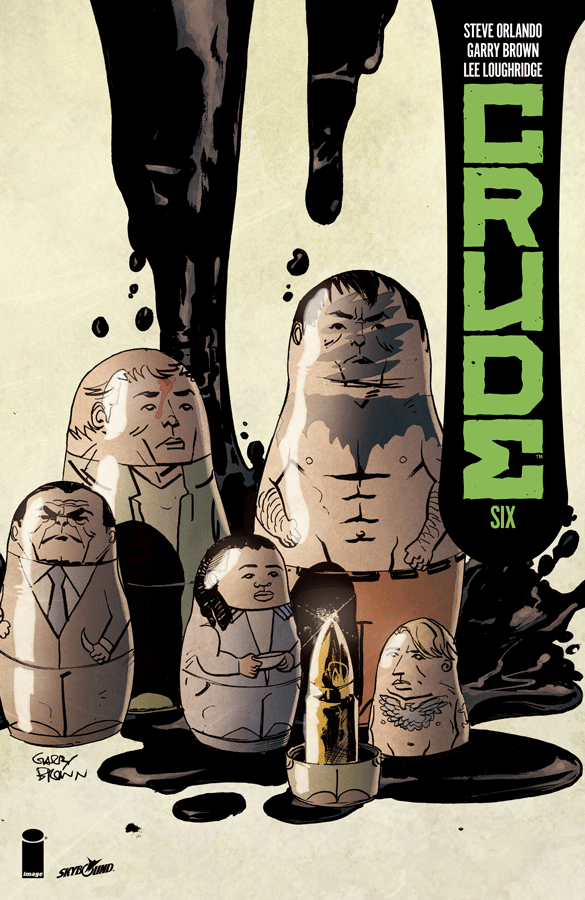 Crude #6 review: A flawless finale