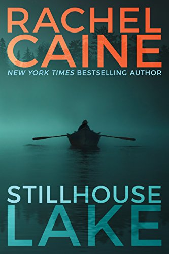 'Stillhouse Lake' by Rachel Caine is a white-knuckle thrill ride