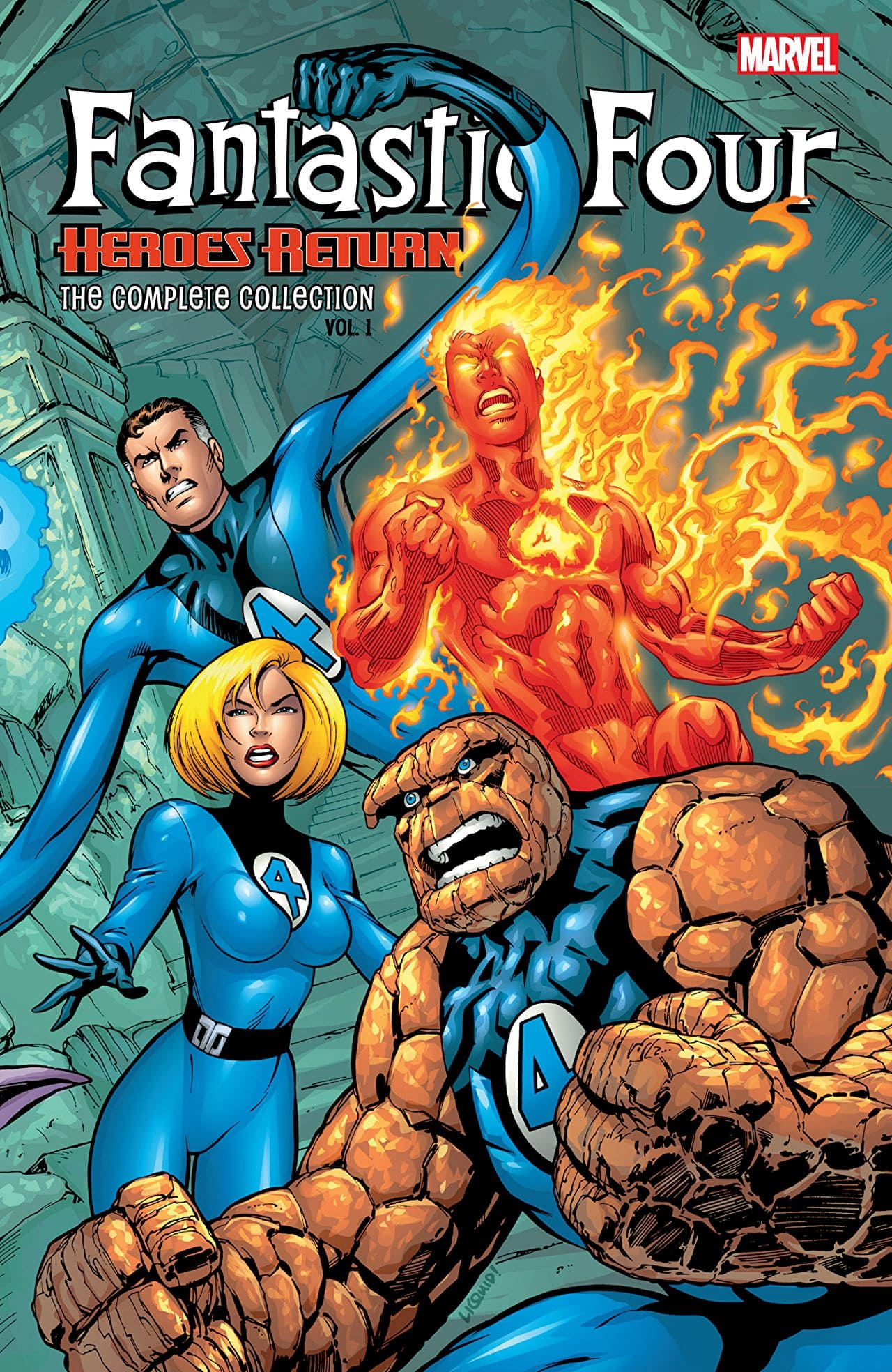 Fantastic Four: Heroes Return: The Complete Collection Volume One: A collection of classic with a splash of the future.