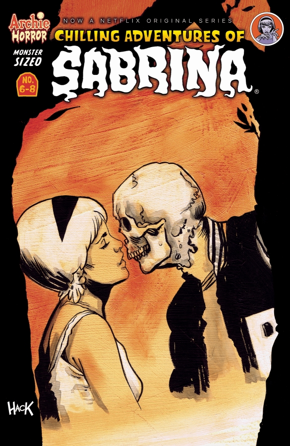Monster Sized Chilling Adventures of Sabrina #6-8 Review