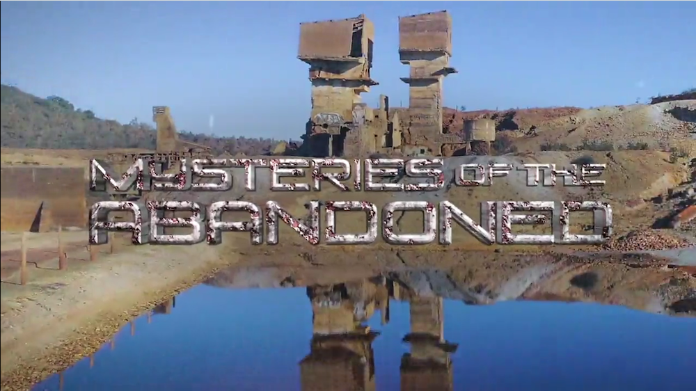 Science Channel S Mysteries Of The Abandoned Uncovers