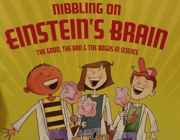 'Nibbling on Einstein's Brain' awakens critical thinking -- book review