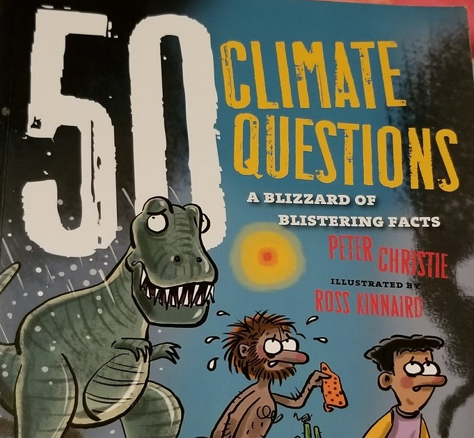 Cozy up by the fire with '50 Climate Questions: A Blizzard of Blistering Facts' by Peter Christie