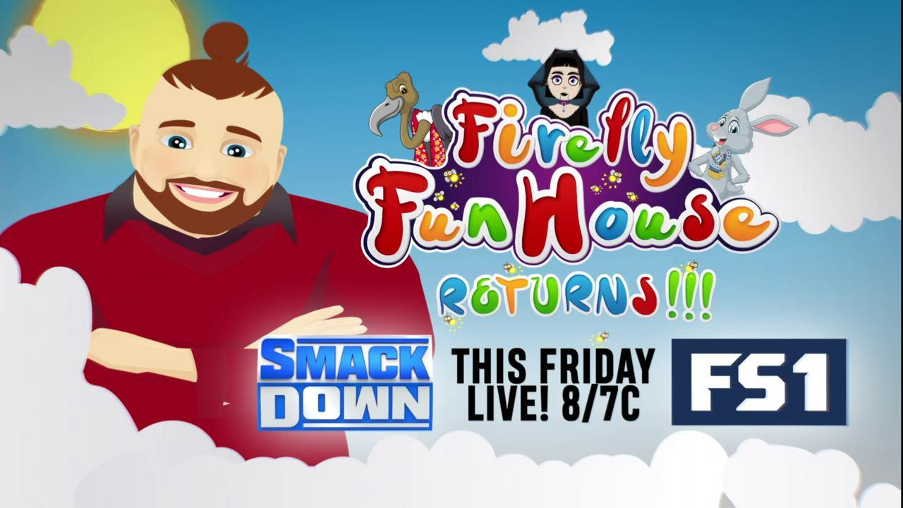 Firefly Fun House returns this week on SmackDown
