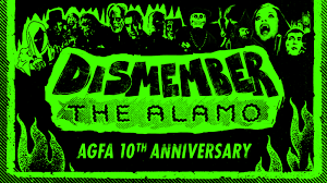 Dismember the Alamo: A New Beginning that creeps you out in the day and keeps you screaming at night