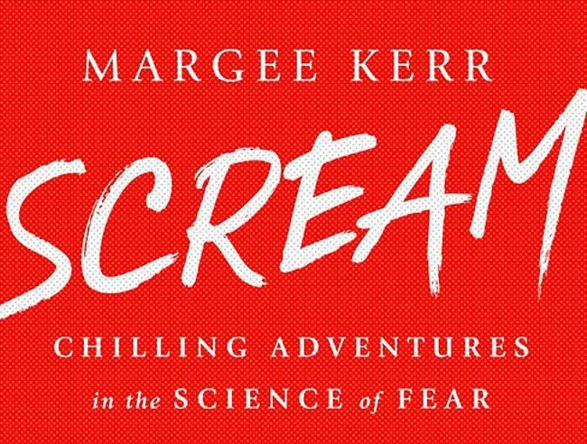 'Scream: Chilling Adventures in the Science of Fear' -- book review