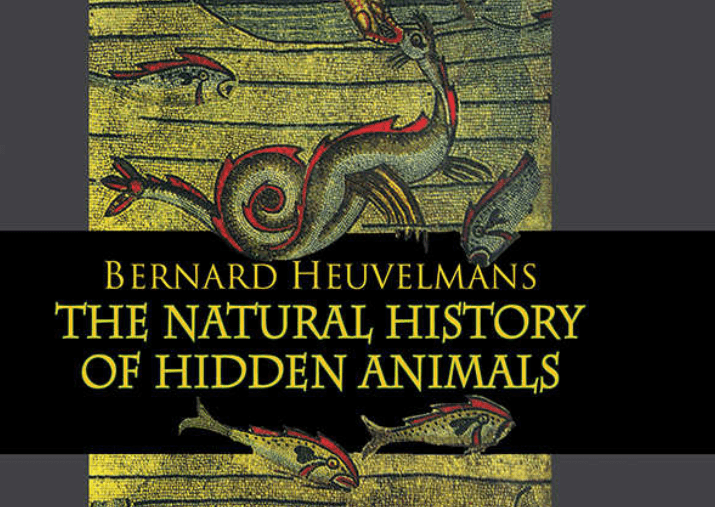 'The Natural History of Hidden Animals' -- Justin Mullis reviews the granddaddy of cryptozoology books