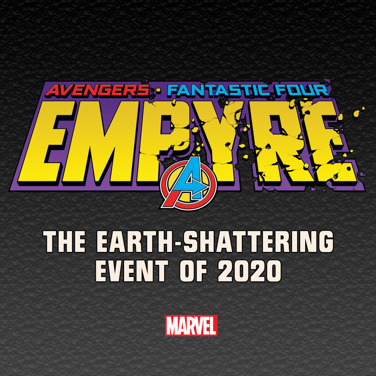 Marvel reveals new details on 2020 event 'Empyre' featuring a Fantastic Four and Avengers team up
