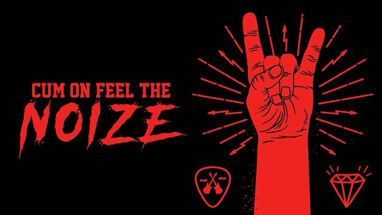 Simply put, 'Cum on Feel the Noize'is a history of heavy metal.