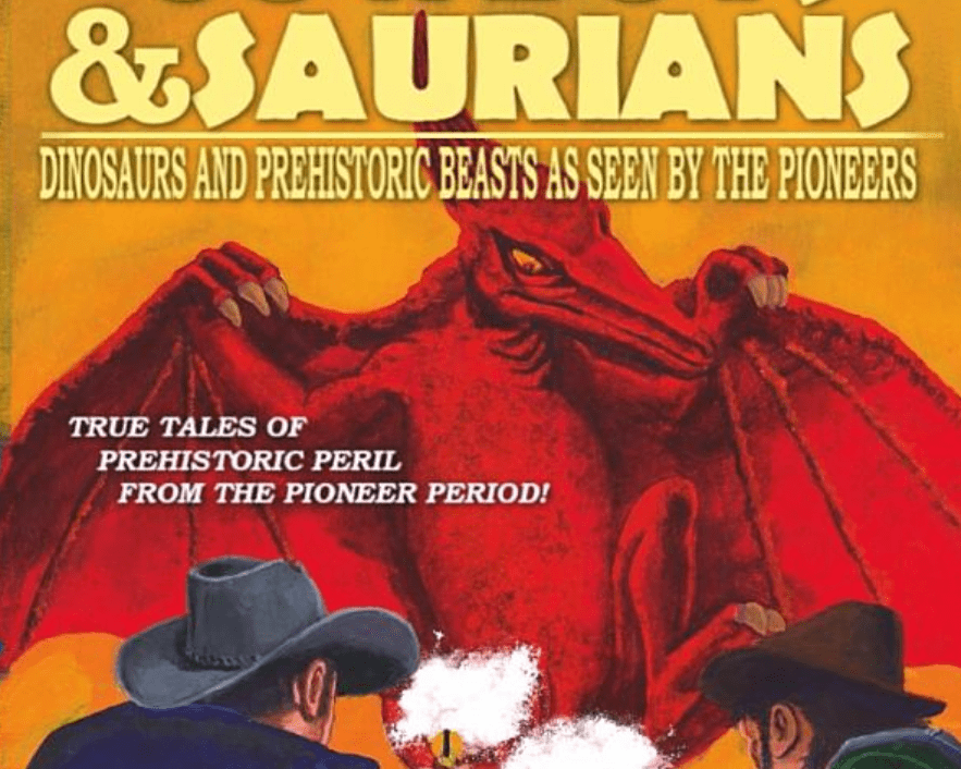 Dinosaurs in the Old West. REAL accounts?