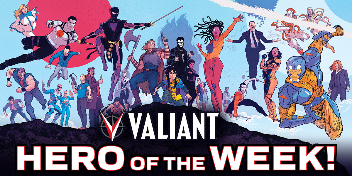 Valiant Comics announces Valiant Hero of the Week campaign featuring free PDFs and giveaways