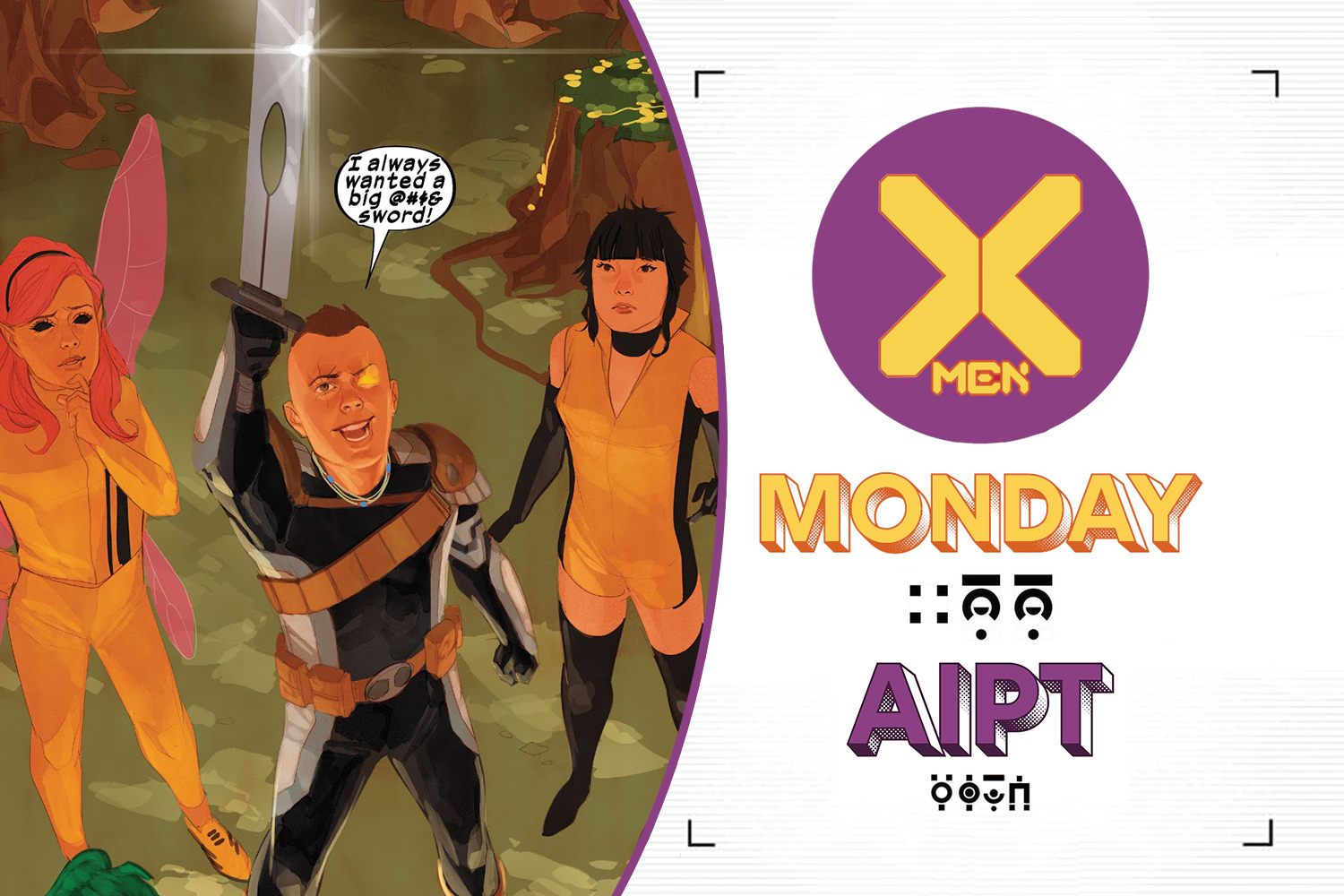 Welcome, X-Fans, to another uncanny edition of X-Men Monday at AIPT!
