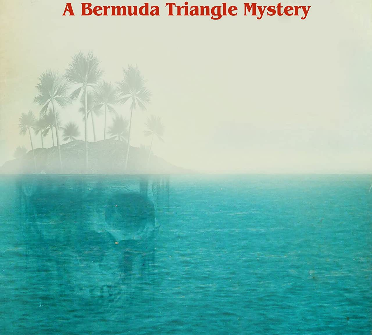 Everything is better in... the Bermuda Triangle.