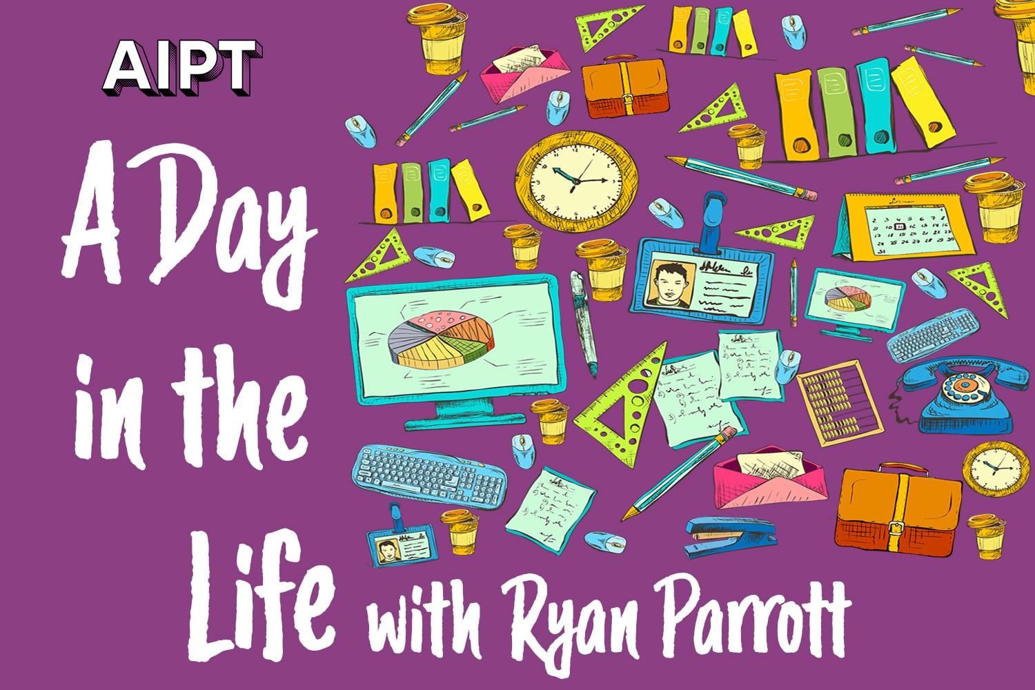 A Day in the Life: Ryan Parrott