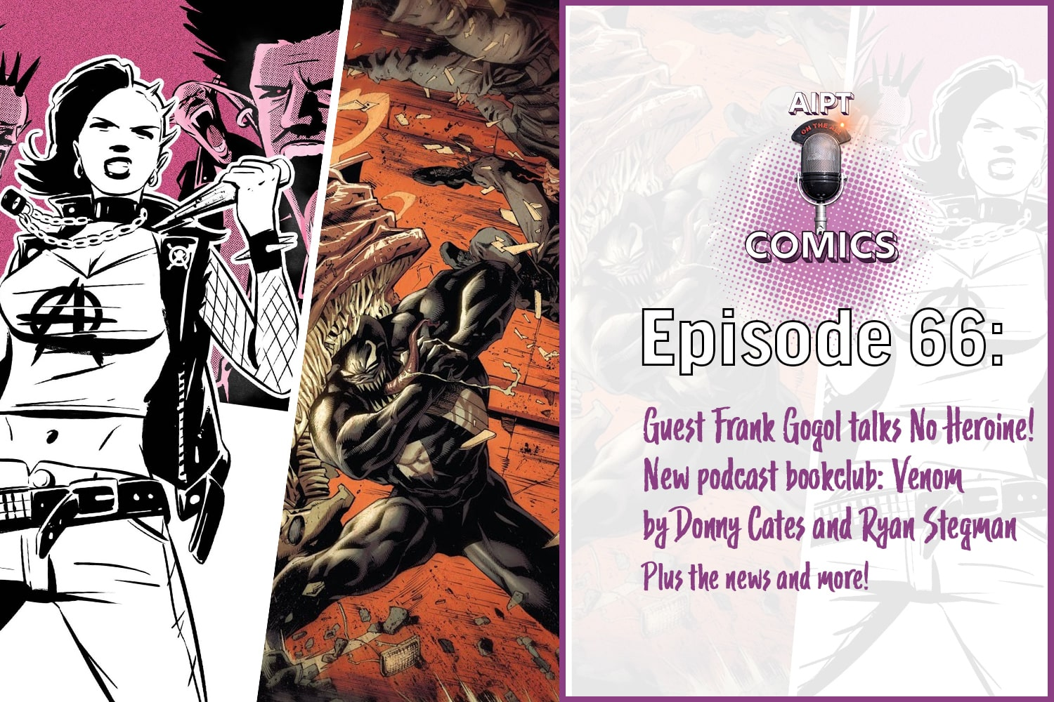 Forrest and Dave are joined by guest comic book writer Frank Gogol who has new series No Heroine coming out this June. We also discuss the industry, some tips at breaking in, and more. We also begin our very first book club as we wait for comic books to get back to regularly scheduled release. In our very first, we break down Ryan Stegman and Donny Cates' Venom run discussing the story so far, what works, what doesn't, favorite moments, and where we think it's going.