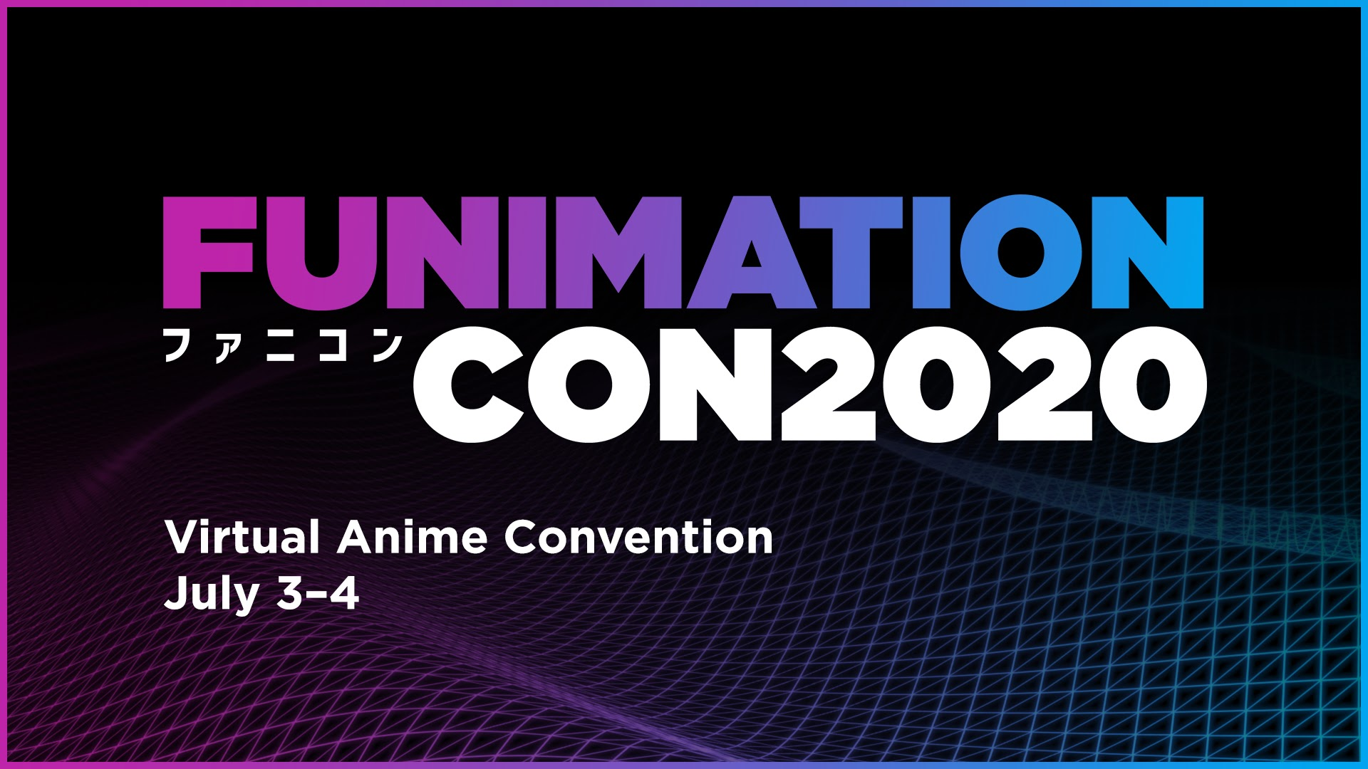 Culver City, CA (May 4, 2020) Funimation, the leading global anime content provider, today unveiled FunimationCon, its first-ever virtual con on July 3-4 celebrating the anime community. The free, two-day virtual festival brings the spirit of the con experience into the homes of anime fans with panels, cosplay meetups, forums, and more. For information on FunimationCon and to receive updates, visit  FunimationCon.com. Funimation will share additional details on the event in the coming weeks.