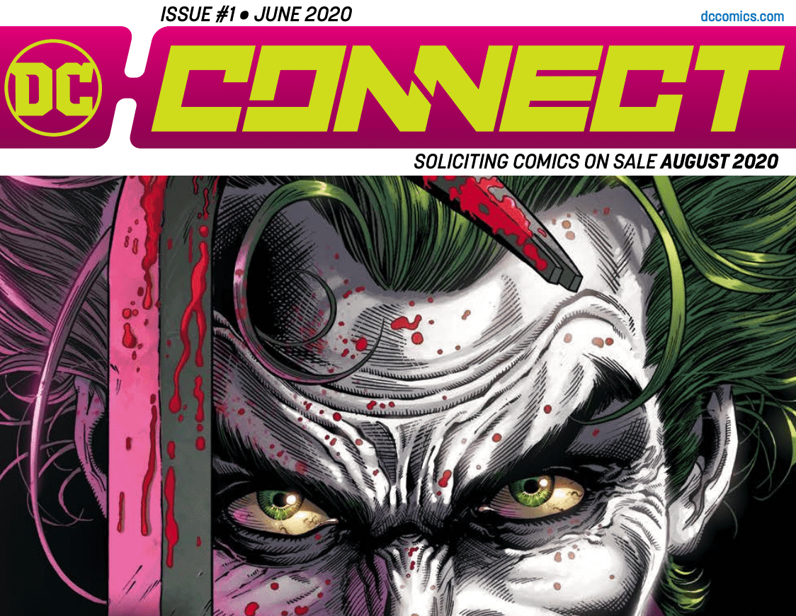 DC Comics reveals new solicitation format with DC Connect with August 2020 comics details.