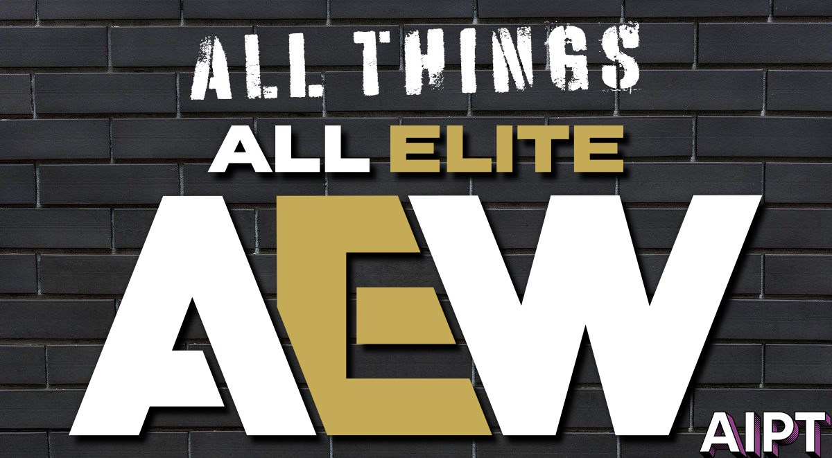 All Things All Elite: August 22nd, 2020