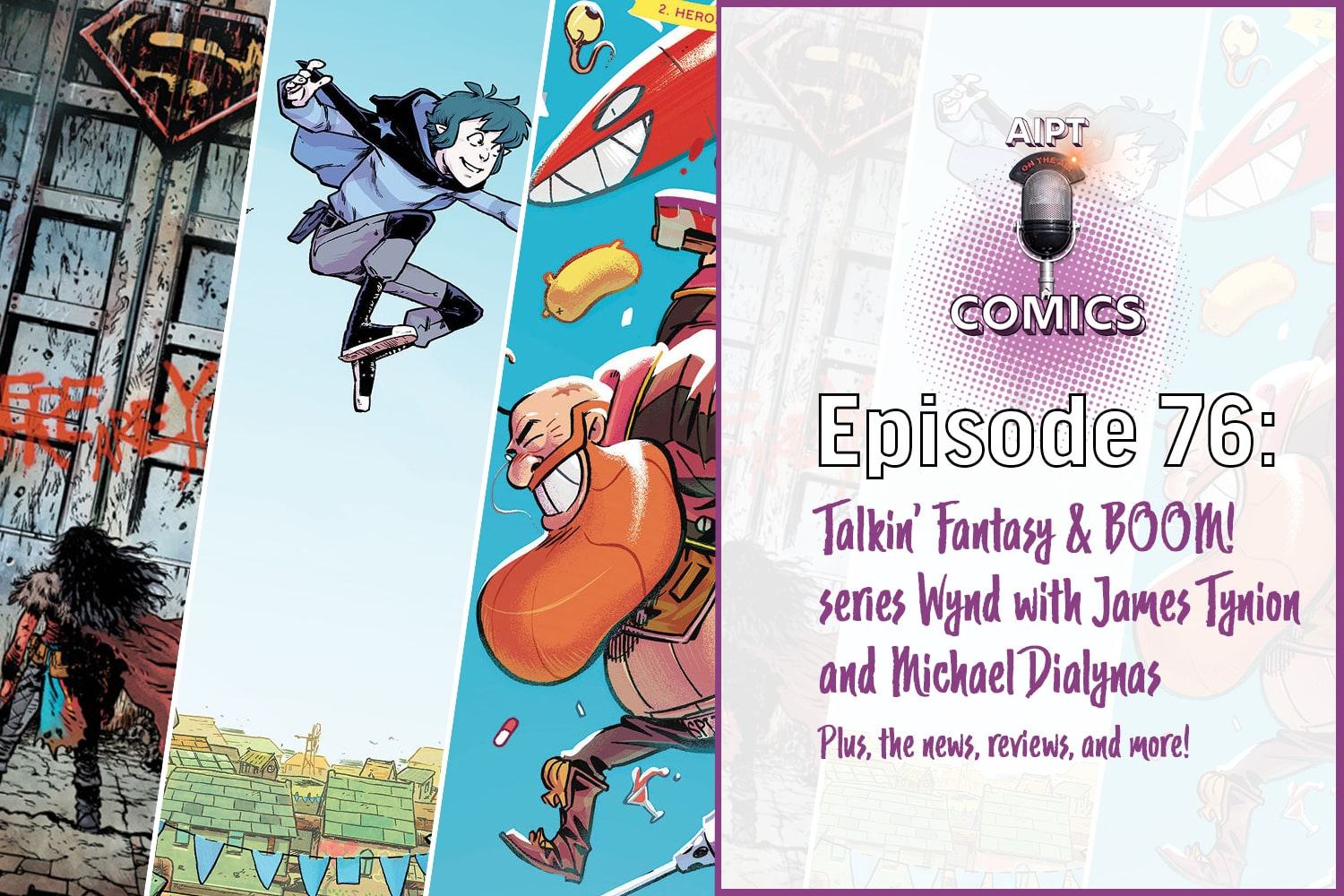 The comics podcast interviews Tynion and Dialynas about their new series, plus the news, reviews and more.