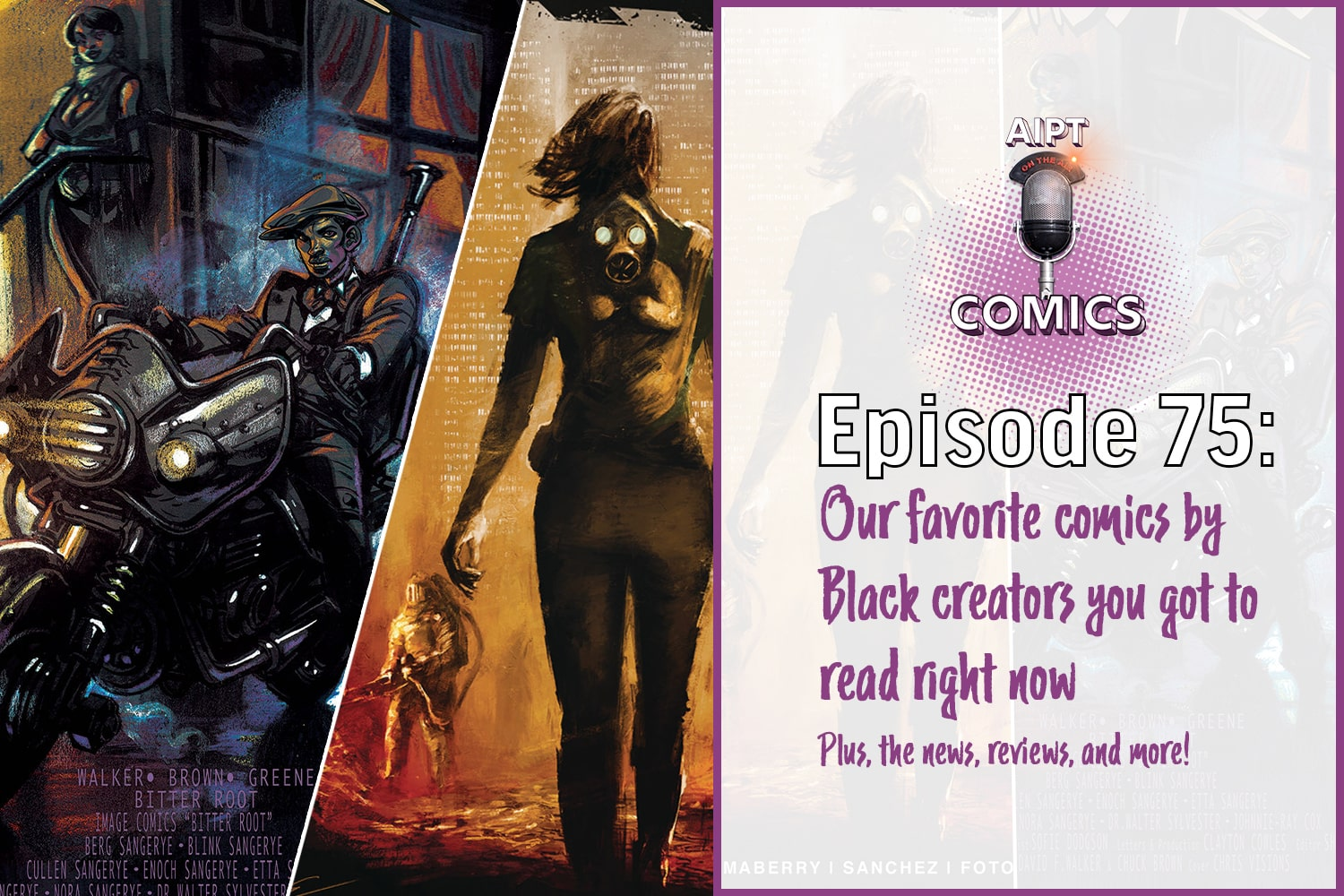 We recap the news, look to next week, and highlight some of our favorite comics by Black creators.